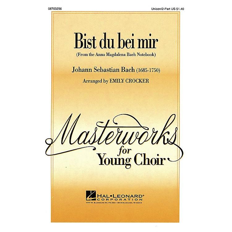 Hal LeonardBist du bei mir UNIS/2PT arranged by Emily Crocker