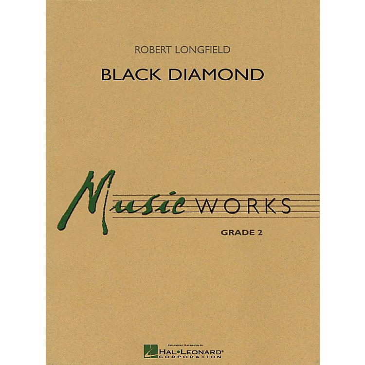 Hal Leonard Black Diamond Concert Band Level 2 Composed by Robert Longfield