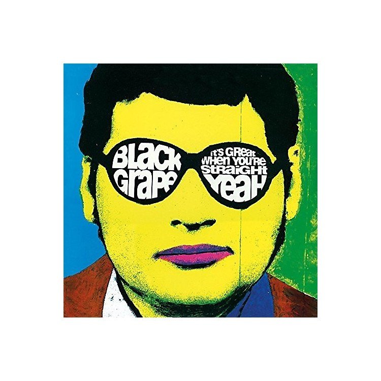 Alliance Black Grape - It's Great When You're Straight... Yeah