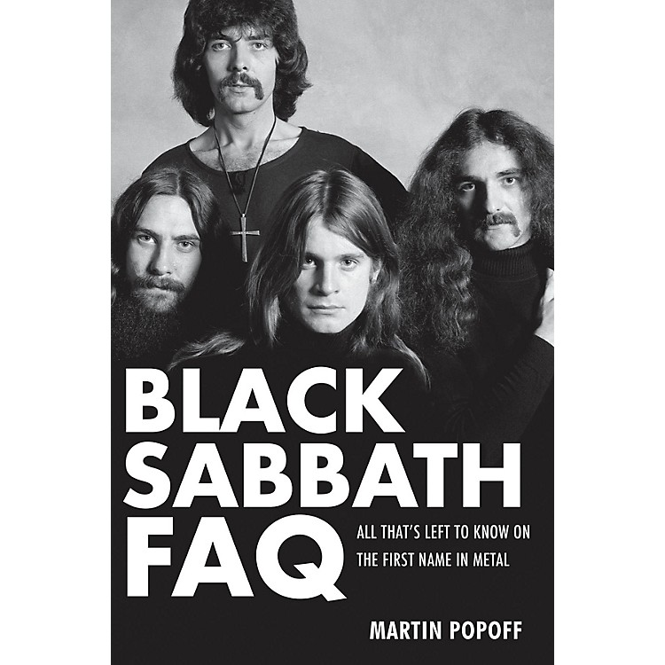 Backbeat BooksBlack Sabbath FAQ FAQ Series Softcover Written by Martin Popoff