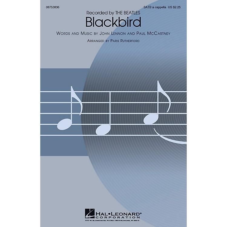 Hal LeonardBlackbird SATB a cappella by The Beatles arranged by Paris Rutherford