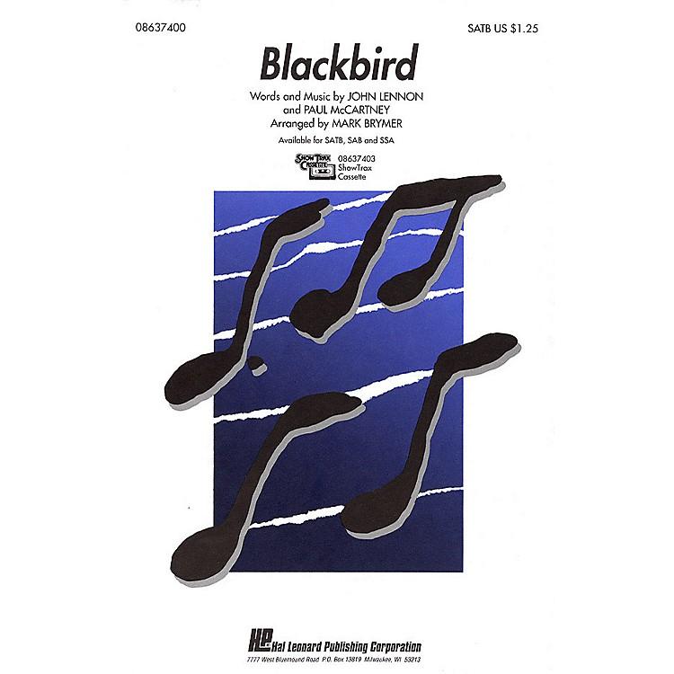 Hal LeonardBlackbird SATB by The Beatles arranged by Mark Brymer