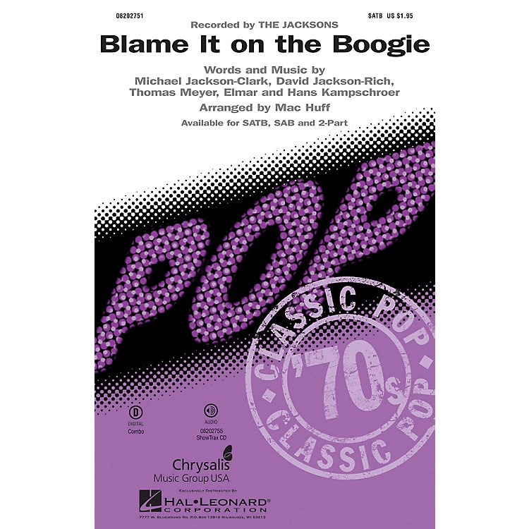 Hal LeonardBlame It on the Boogie SAB by Michael Jackson Arranged by Mac Huff