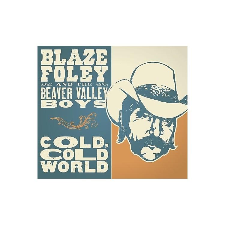 AllianceBlaze Foley - Cold Cold World