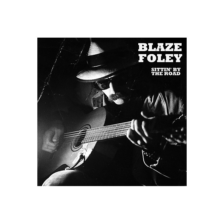 Alliance Blaze Foley - Sittin' By The Road