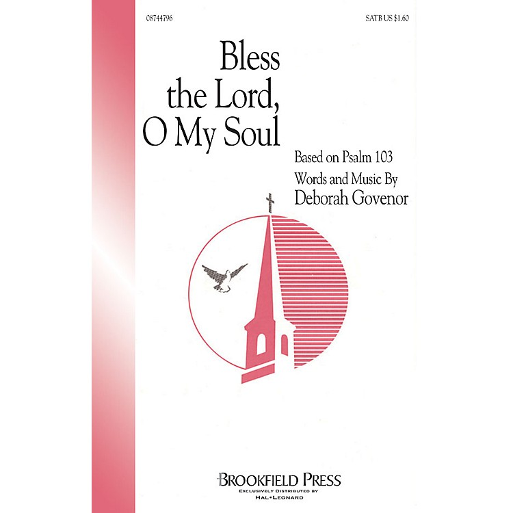 Hal Leonard Bless The Lord, O My Soul (SATB) SATB composed by Deborah Govenor