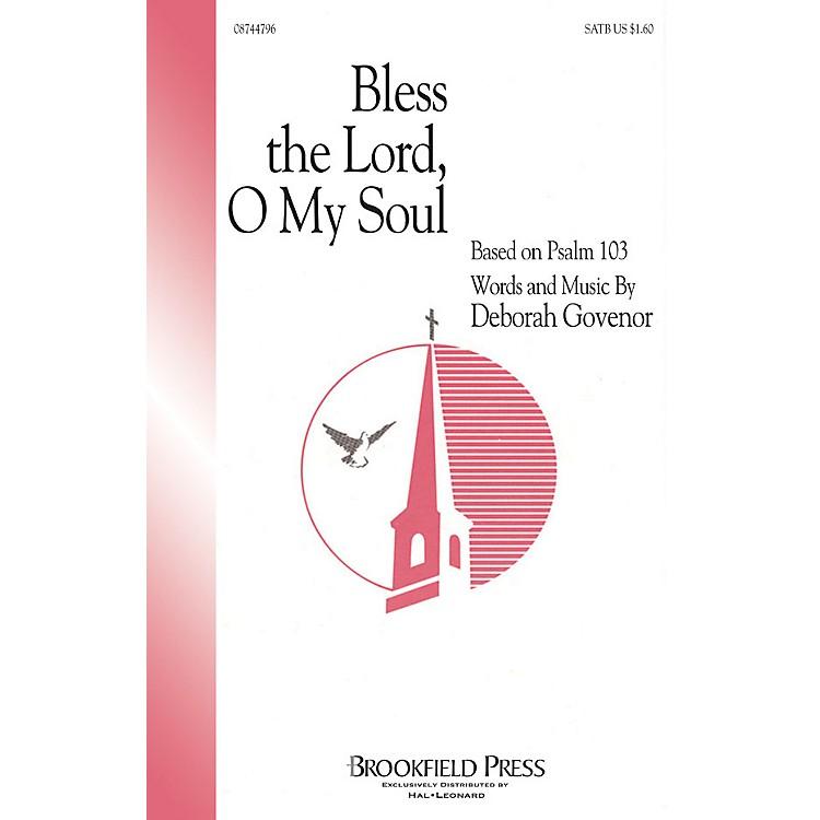 Hal LeonardBless The Lord, O My Soul (SATB) SATB composed by Deborah Govenor