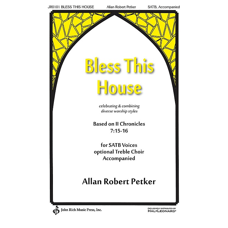 John Rich Music Press Bless This House Score & Parts Composed by Allan Robert Petker