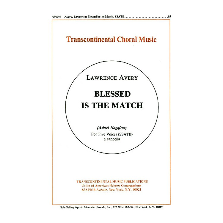Transcontinental MusicBlessed Is The Match (ashrei Hagafrur) SSATB composed by Lawrence Avery
