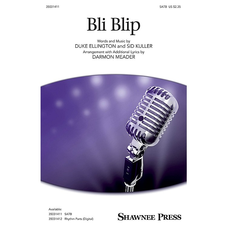 Shawnee PressBli-blip SATB arranged by Darmon Meader