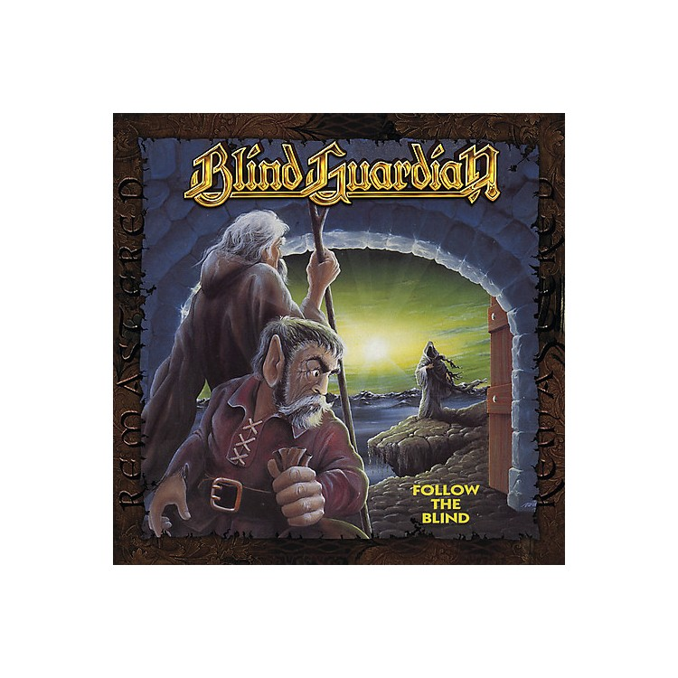 AllianceBlind Guardian - Follow The Blind (remixed 2007 / Remastered 2011)