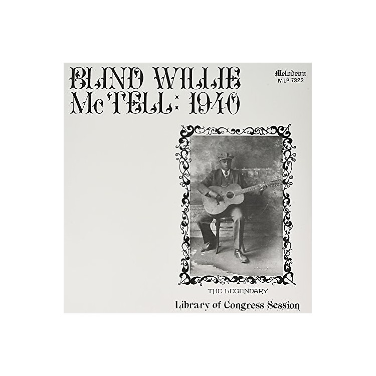 AllianceBlind Willie McTell - Blind Willie Mctell: 1940