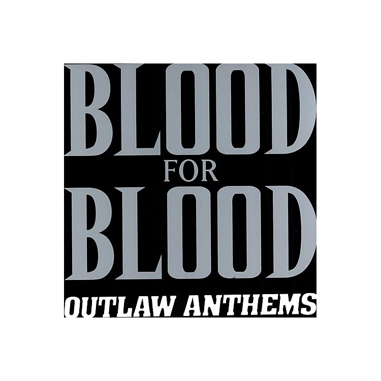 AllianceBlood for Blood - Outlaw Anthems