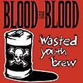 AllianceBlood for Blood - Wasted Youth Brew thumbnail