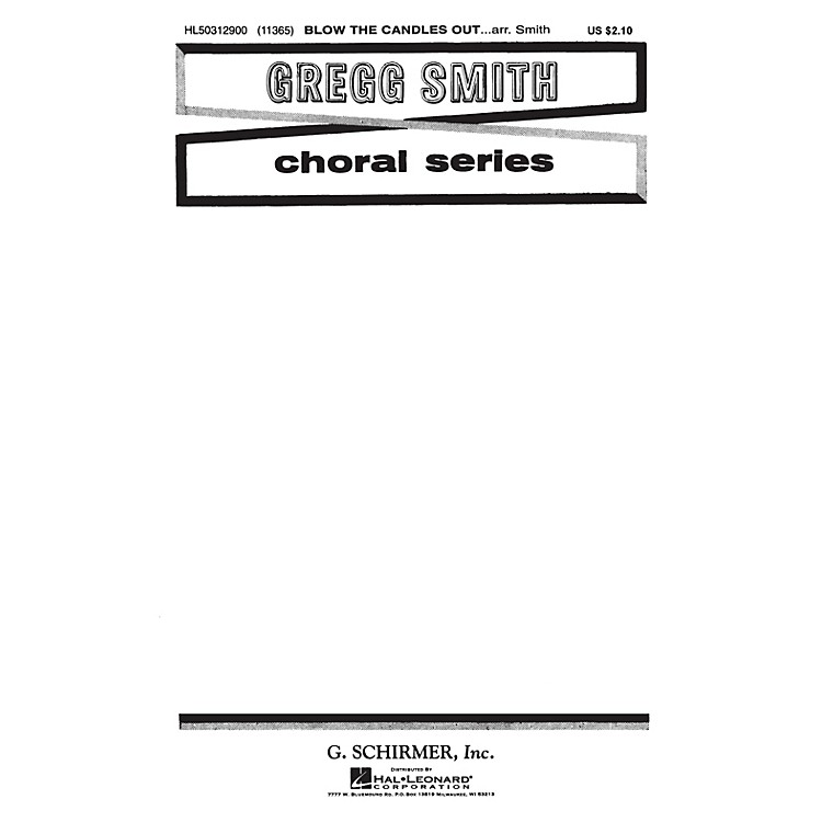 G. SchirmerBlow the Candles Out (Traditional) SATB composed by Traditional