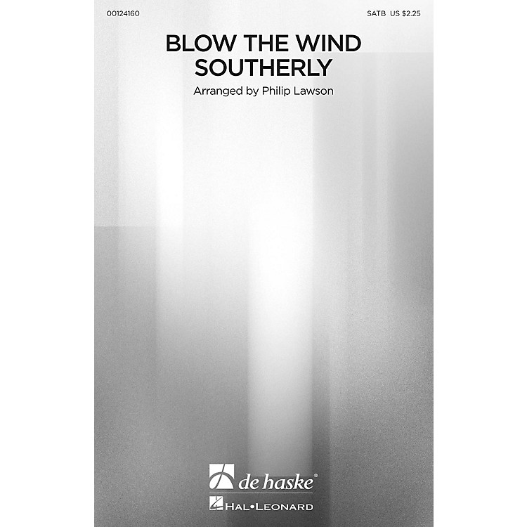 De Haske MusicBlow the Wind Southerly SATB arranged by Philip Lawson