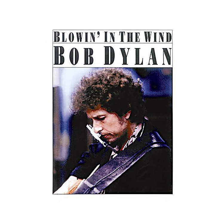 Music SalesBlowin' in the Wind Music Sales America Series Performed by Bob Dylan
