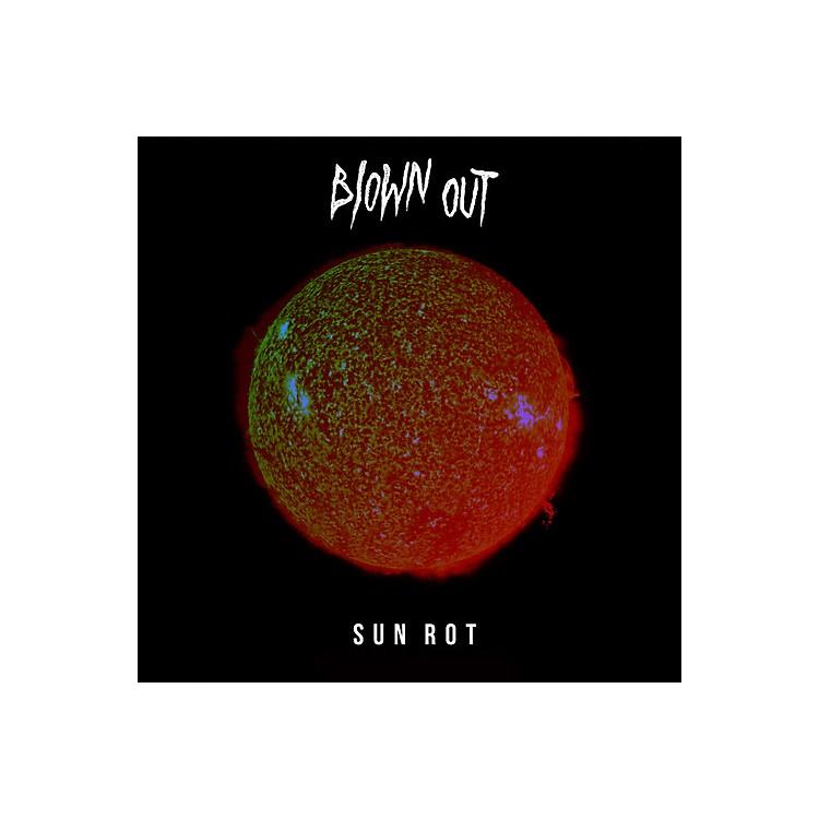 AllianceBlown Out - Sun Rot
