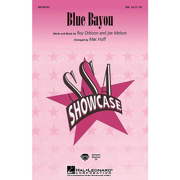Hal Leonard Blue Bayou SSA arranged by Mac Huff