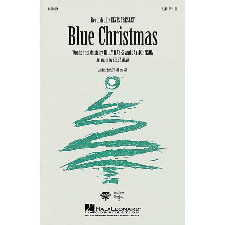 Hal Leonard Blue Christmas ShowTrax CD by Elvis Presley Arranged by Kirby Shaw