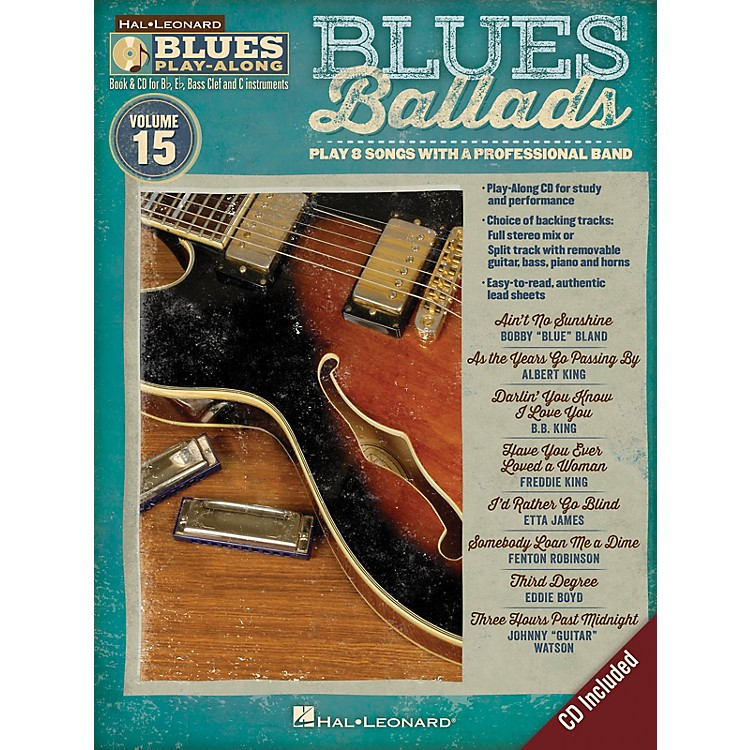 Hal LeonardBlues Ballads (Blues Play-Along Volume 15) Blues Play-Along Series Softcover with CD Performed by Various