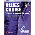 De Haske Music Blues Cruise (13 Ways to Explore the Blues) De Haske Play-Along Book Series Written by Jaap Berends