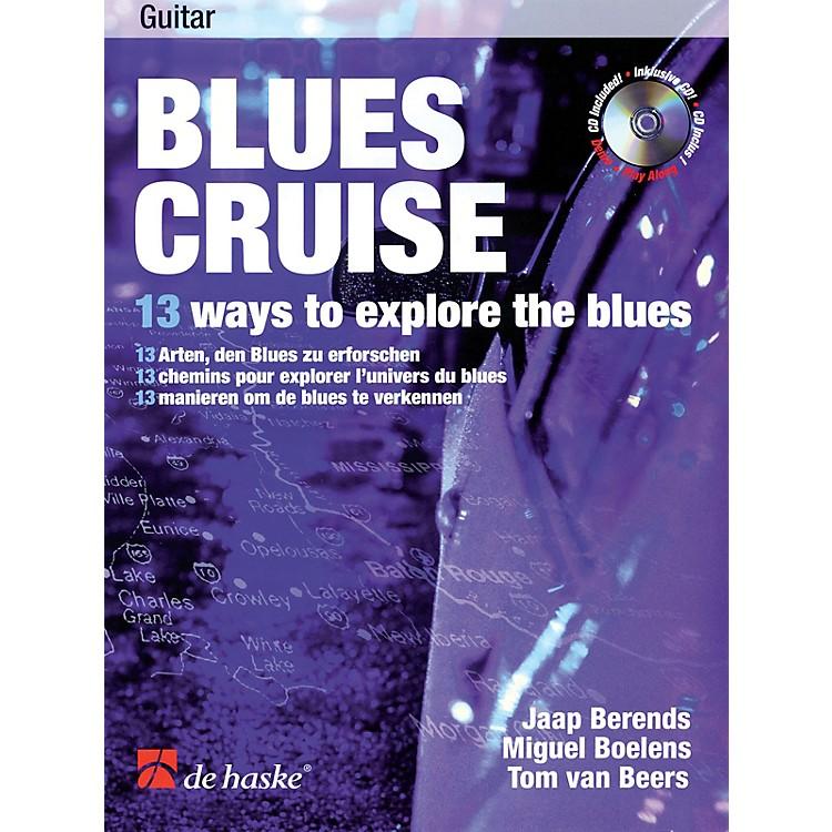 De Haske MusicBlues Cruise (13 Ways to Explore the Blues) De Haske Play-Along Book Series Written by Jaap Berends