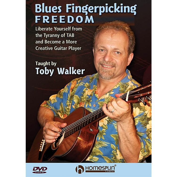 HomespunBlues Fingerpicking Freedom Homespun Tapes Series DVD Written by Toby Walker