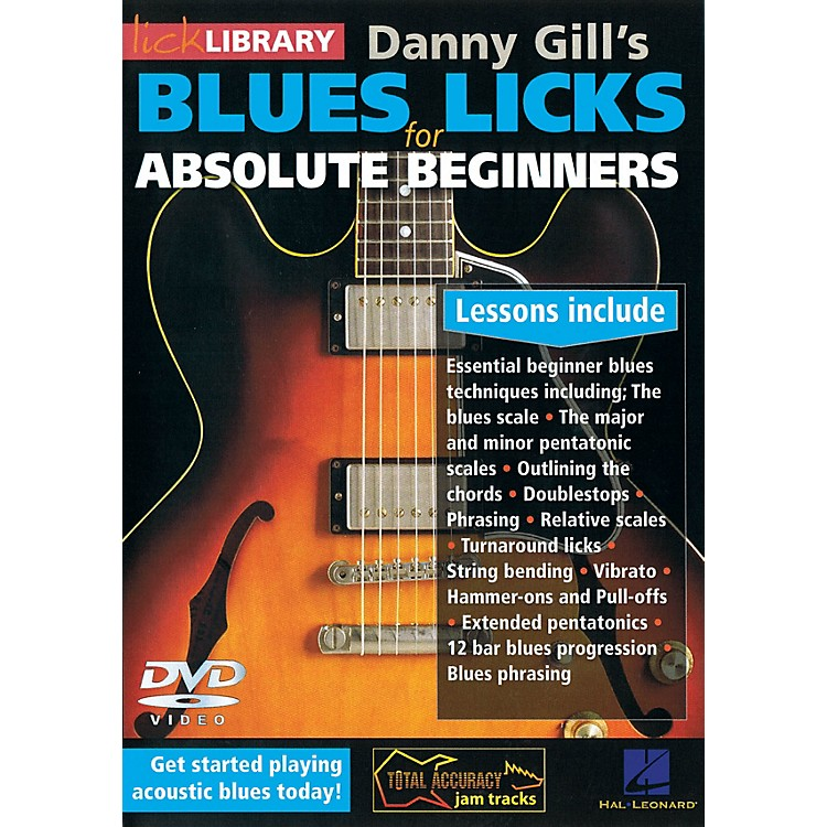 LicklibraryBlues Licks for Absolute Beginners Lick Library Series DVD Written by Danny Gill