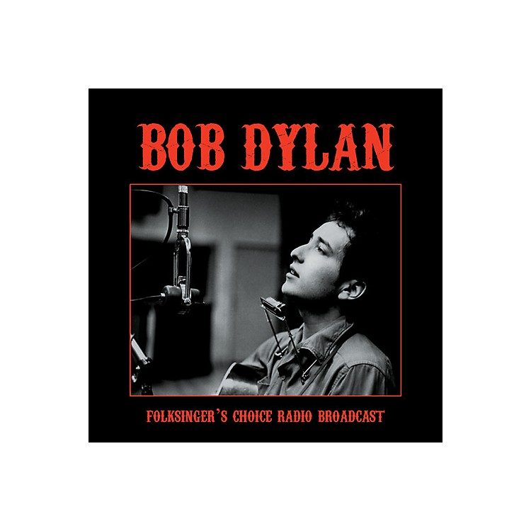 Alliance Bob Dylan - Folksinger's Choice Radio Broadcast