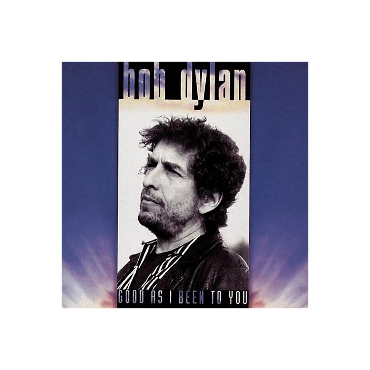 AllianceBob Dylan - Good As I Been to You