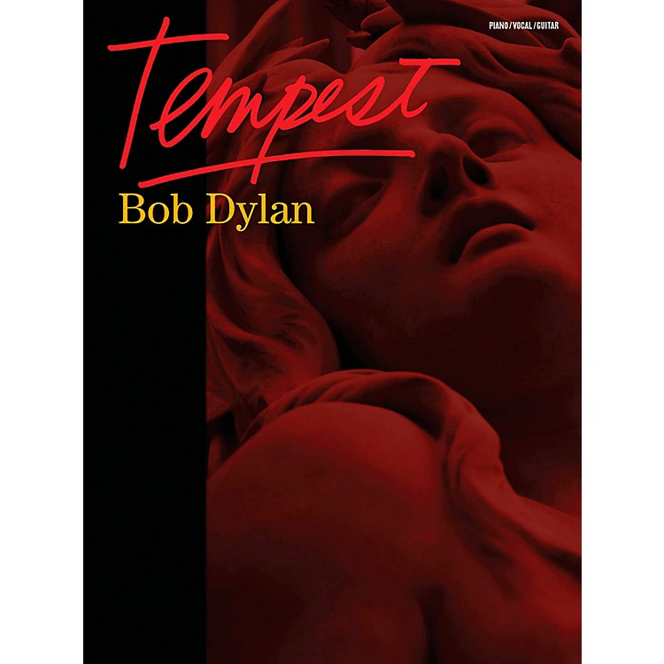 Music Sales Bob Dylan - Tempest Piano/Vocal/Guitar (PVG)