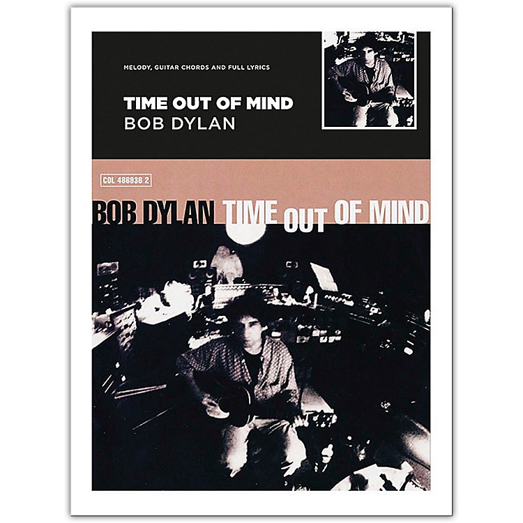 Music SalesBob Dylan - Time Out Of Mind (Melody, Guitar Chords and Lyrics)