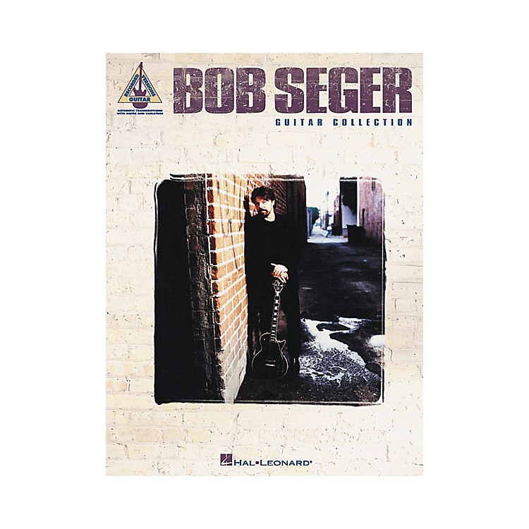 Hal Leonard Bob Seger Collection Guitar Tab Songbook
