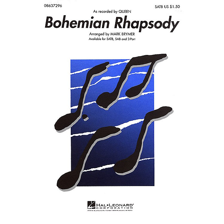 Hal LeonardBohemian Rhapsody TTBB by Queen Arranged by Mark Brymer