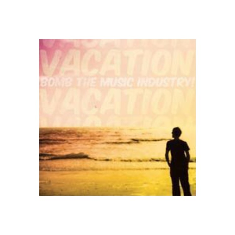 AllianceBomb the Music Industry - Vacation