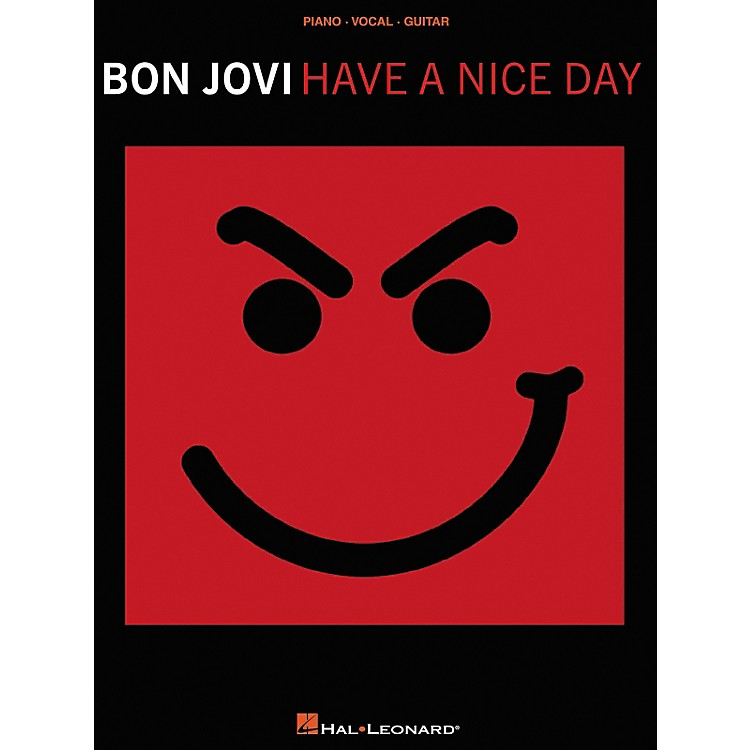Hal Leonard Bon Jovi Have a Nice Day Piano, Vocal, Guitar Songbook