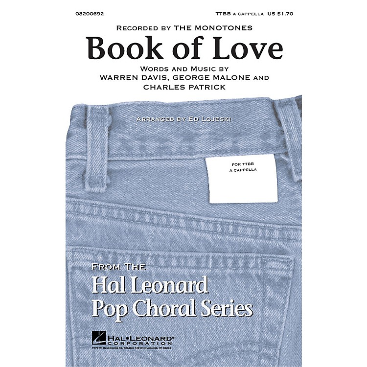 Hal Leonard Book of Love TTBB by The Monotones arranged by Ed Lojeski