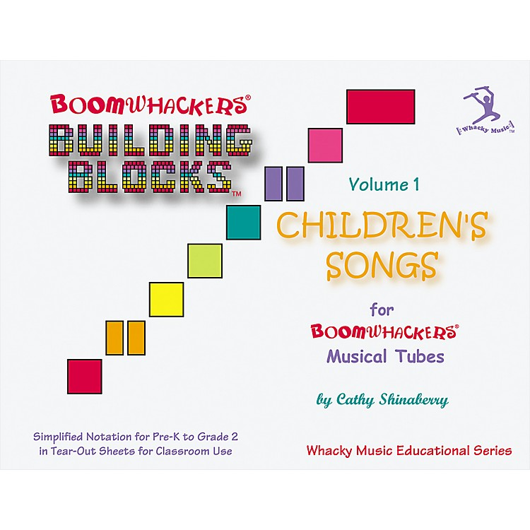 Boomwhackers Boomwhackers Building Blocks Children's Songs Volume 1 Book