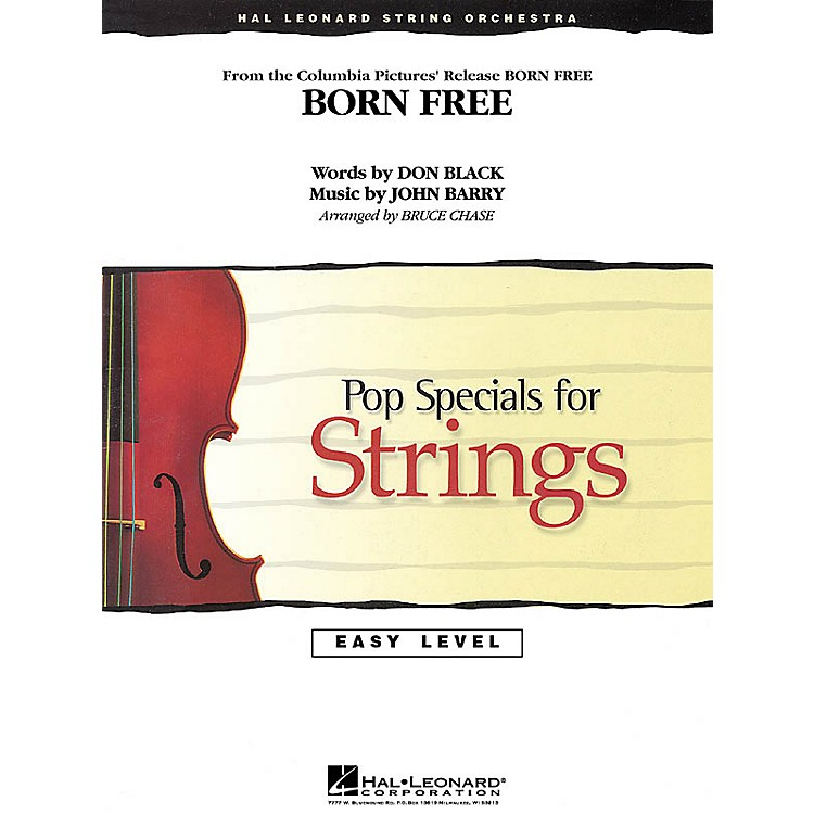 Hal LeonardBorn Free Easy Pop Specials For Strings Series Arranged by Bruce Chase
