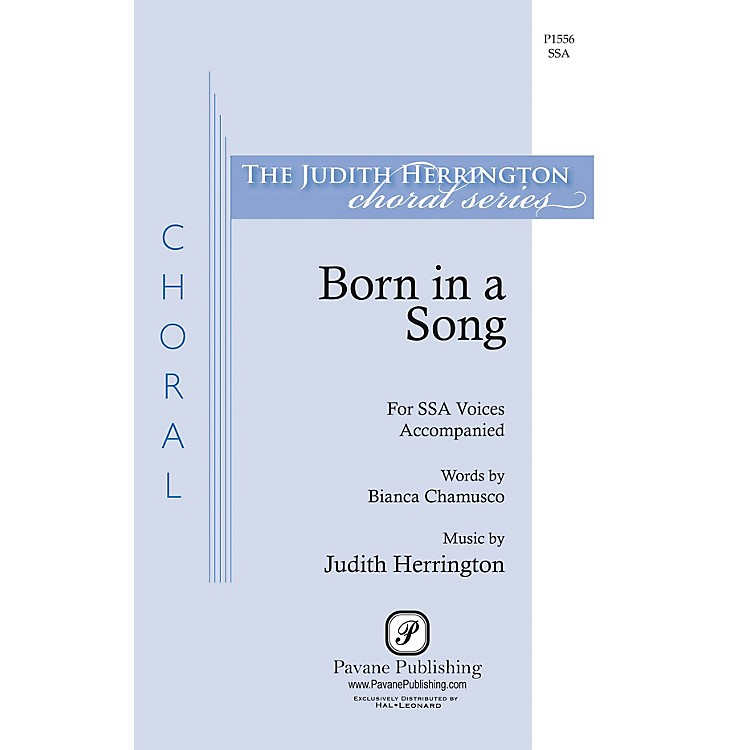 Pavane Born in a Song SSA composed by Judith Herrington