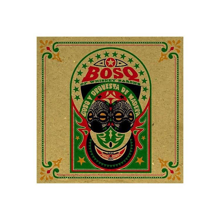 AllianceBosq of Whiskey Barons - Bosq y Orquesta de Madera