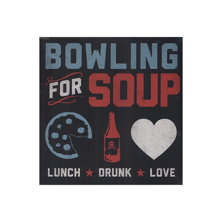 Alliance Bowling for Soup - Lunch Drunk Love