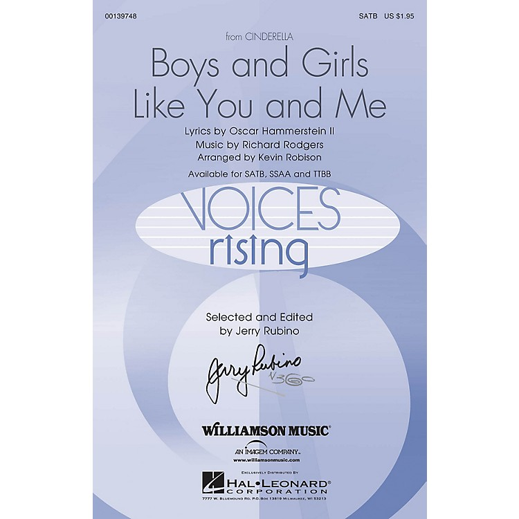Hal LeonardBoys and Girls Like You and Me (from Cinderella) SATB arranged by Kevin Robison
