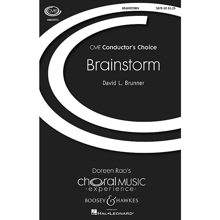 Boosey and HawkesBrainstorm (CME Conductor's Choice) SATB composed by David L. Brunner