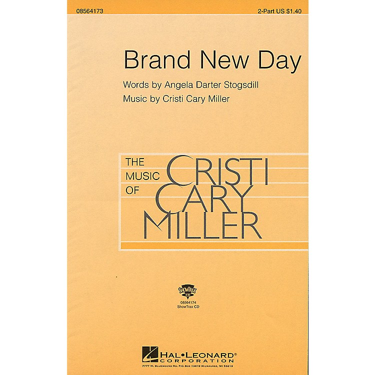 Hal LeonardBrand New Day 2-Part composed by Cristi Cary Miller