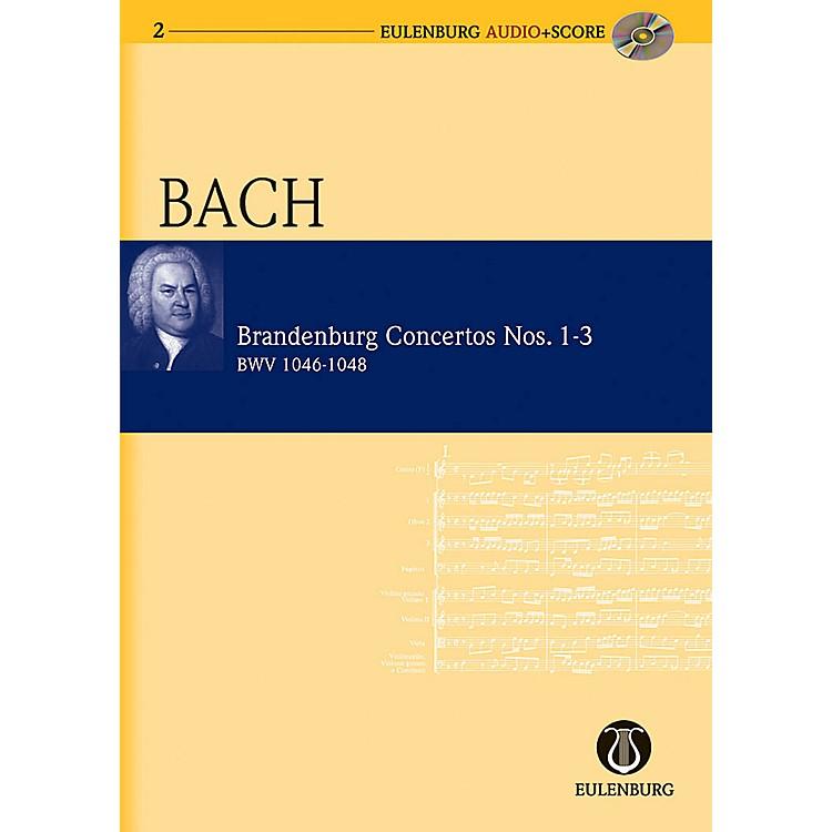 EulenburgBrandenburg Concertos 1-3 BWV 1046/1047/1048 Eulenberg Audio plus Score with CD by Bach
