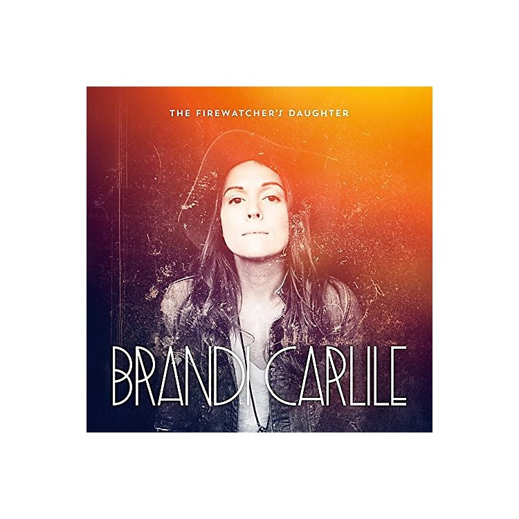 AllianceBrandi Carlile - Firewatcher's Daughter