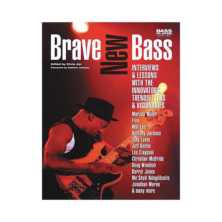 Backbeat BooksBrave New Bass - Interviews Book