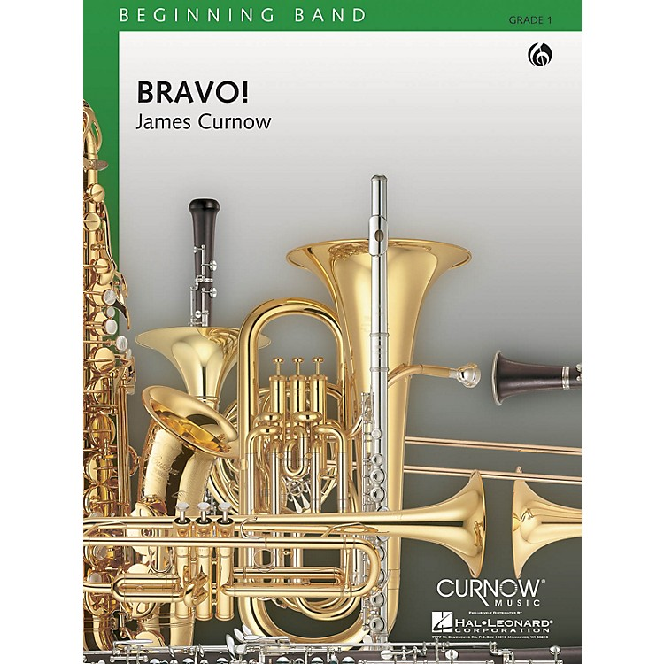 Curnow Music Bravo! (Grade 0.5 - Score Only) Concert Band Level .5 Composed by James Curnow